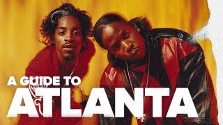A Guide to Atlanta Hip Hop