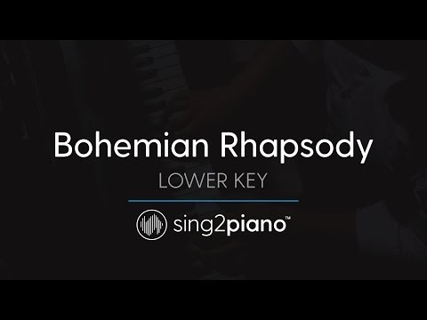 Bohemian Rhapsody (Lower Piano karaoke) QUEEN