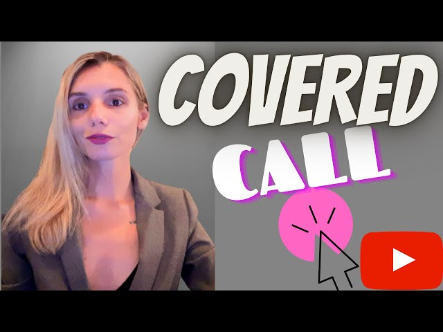 Covered call - Options 101