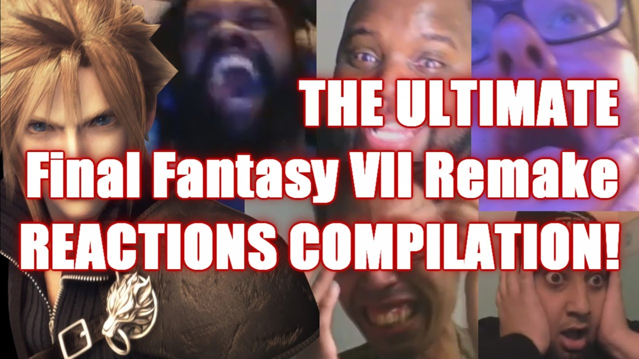 The ULTIMATE Final Fantasy 7 Remake REACTIONS COMPILATION