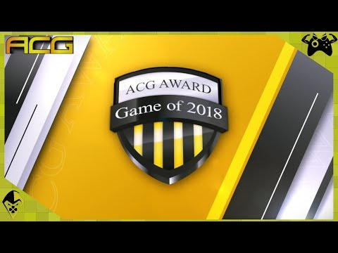 ACG Videogame Awards 2018 - Game of the Year