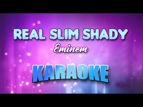 Eminem - Real Slim Shady (Karaoke version with Lyrics)