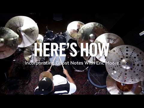 Here's How: Incorporating Ghost Notes with Eric Moore
