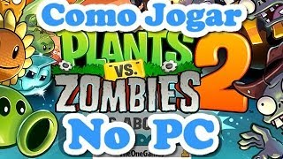 Como Jogar Plants vs. Zombies 2 no PC (baixar e instalar)