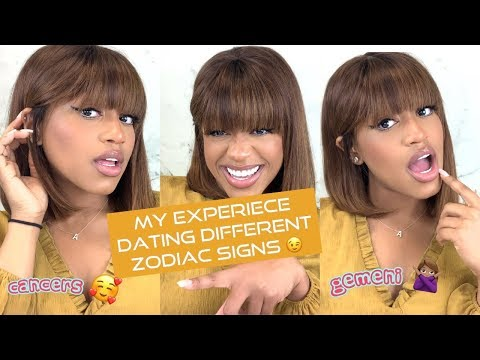 MY EXPERIENCE DATING DIFFERENT ZODIAC SIGNS! ( Highly Requested)|AshaC
