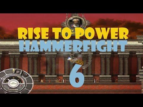 Hammerfight - Rise to Power - Part 6 |