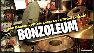John Bonham WHOLE LOTTA LOVE * DRUM LESSON * Studio Version * Led Zeppelin