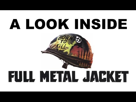 A Look Inside Full Metal Jacket