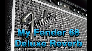 Why I Bought a Fender 68 Deluxe Reverb RI