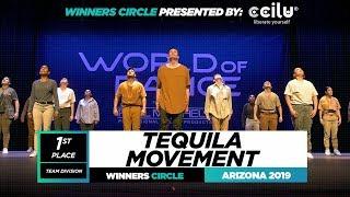 Tequila Movement | 1st Place Team Division | World of Dance Arizona 2019 | #WODAZ19