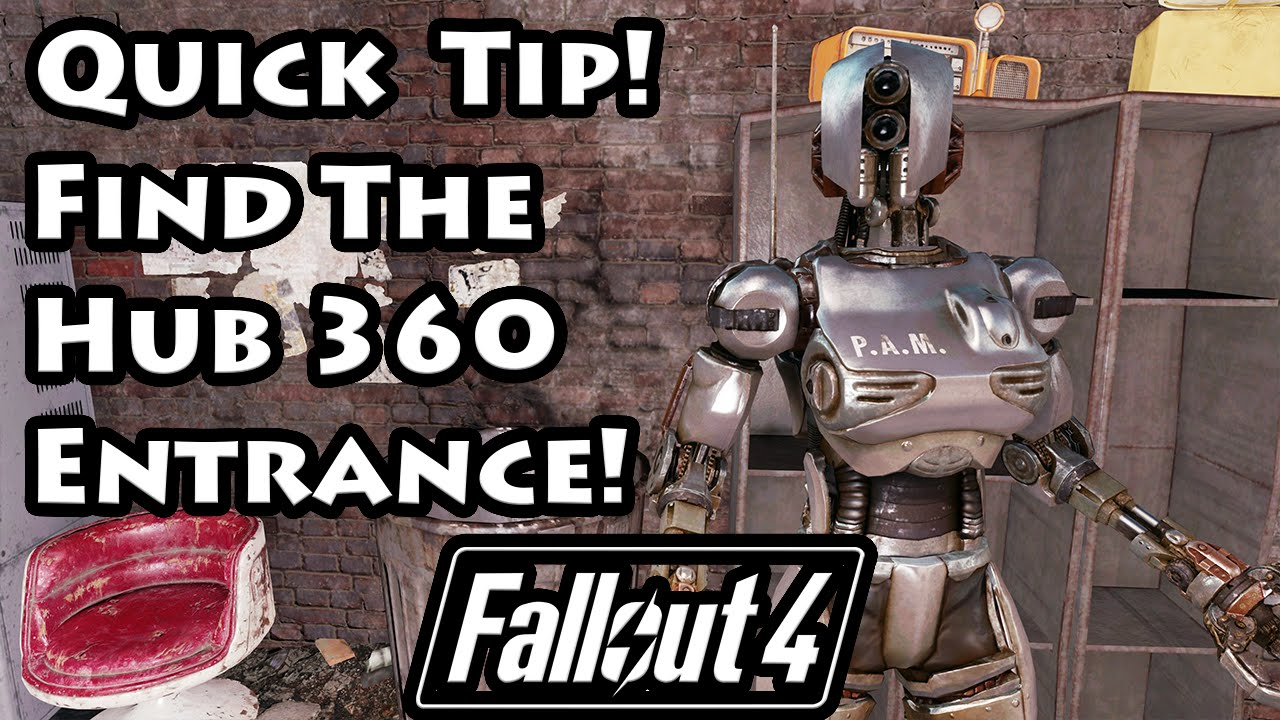 Fallout 4 Where Is The Hub 360 Entrance 4K Ultra HD YouTube