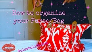 How to Organize Your Purse/ Bag