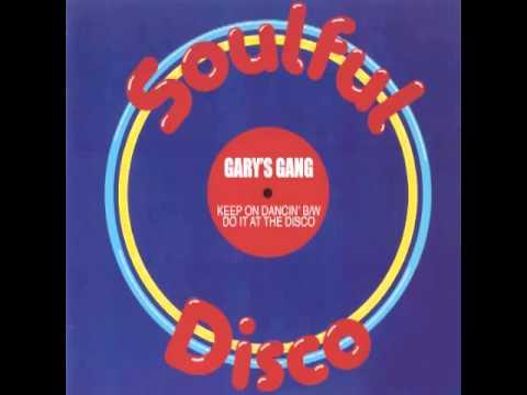 Gary's Gang - Keep On Dancin'