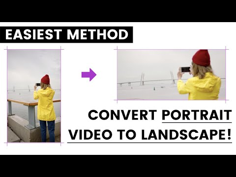 How to Convert Portrait Video to Landscape (The Free & Quick Way in 2020)
