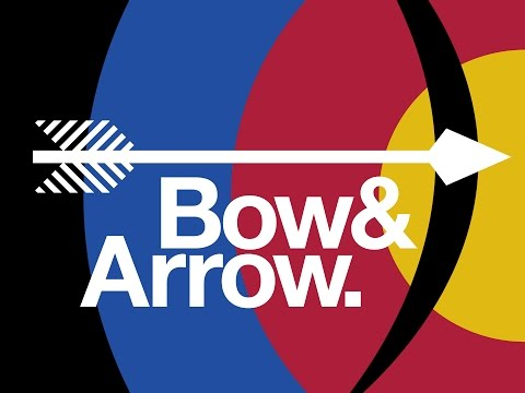 Bow & Arrow.