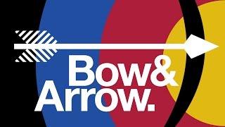 Bow & Arrow.