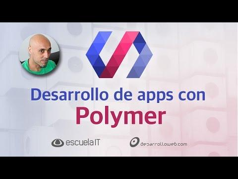 Desarrollo de apps con Polymer