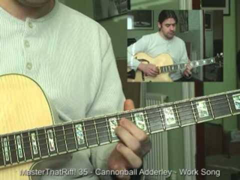work-song-by-c/n.-adderley---guitar-lesson-w/tab---masterthatriff!-35
