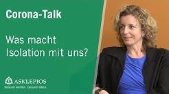 Corona-Talk: Was macht Isolation mit uns? | Asklepios