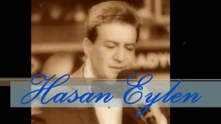 Hasan Eylen  -  Viran Olan Kalbimde Sevgilimi Özlerim