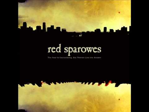 Red Sparowes - The Fear Is Excruciating, but Therein Lies the Answer [Full Album]
