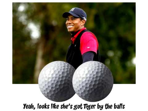 Tiger Woods parody - Tiger by the Tail