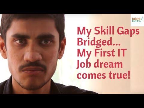 #MyStory - My Skill Gaps Bridged | My First IT Job dream comes true.