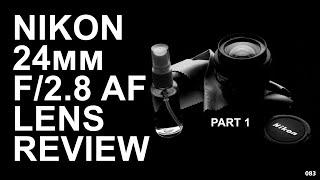 Nikon 24mm f/2.8 AF review - Best VALUE landscape lens? Part 1