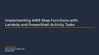 Video Implementing AWS Step Functions with Lambda and PowerShell Activity Tasks download MP3, 3GP, MP4, WEBM, AVI, FLV Juni 2018