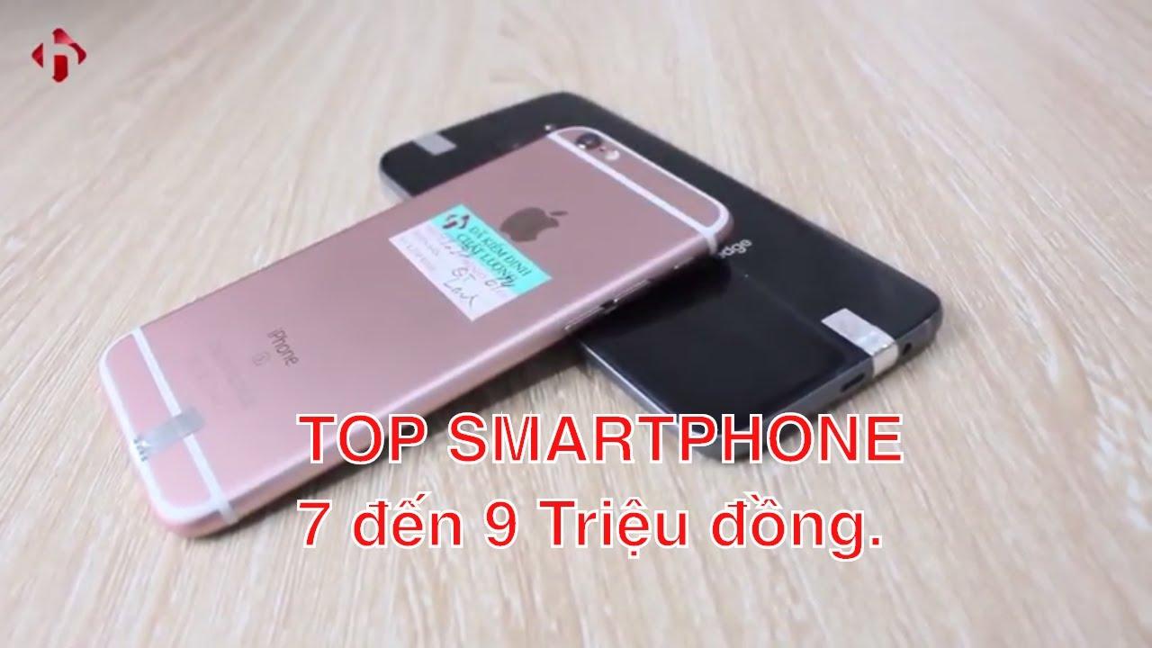 Điểm 4 mẫu Smartphone giá 7 đến 9 Triệu nên mua nhất hiện nay | HungMobile