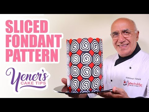 Yeners SLICED FONDANT PATTERN Technique | Yeners Cake Tips with Serdar Yener from Yeners Way