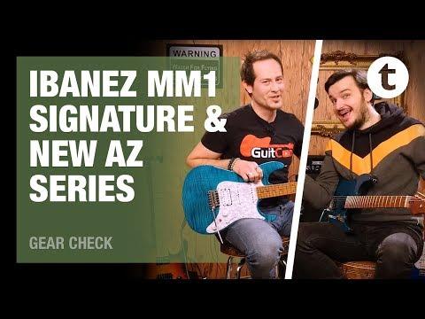 NEW Ibanez AZ Line & Martin Miller Signature   Geartalk
