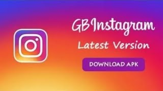 Gambar cover GB Instagram APK Download For Android 2019 | Latest Version of GB Instagram APK 2019