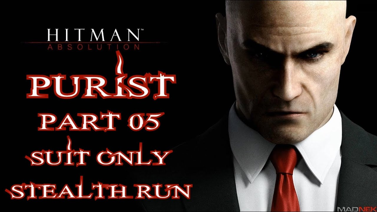 Hitman Absolution Purist P5 Hunter The Hunted Suit Only No Ko Highest Scores Explained Youtube