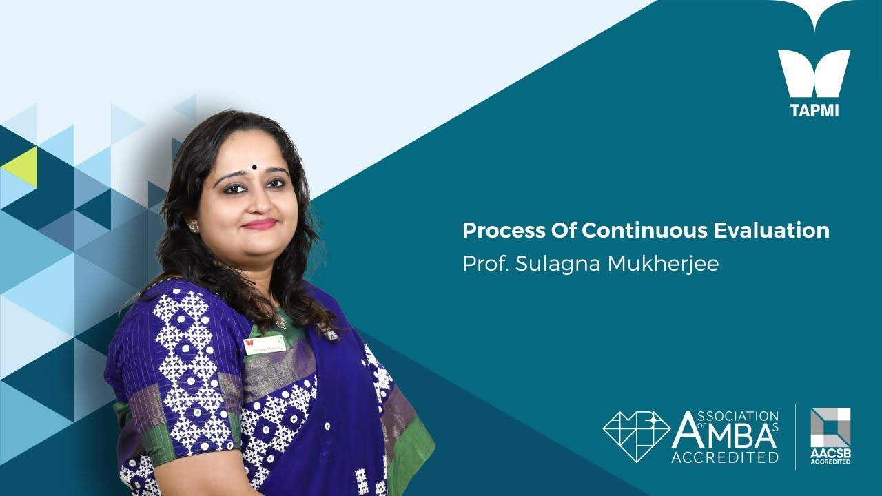 The process of Continous Evaluation - Prof.  Sulagna Mukherjee, Controller of Examinations