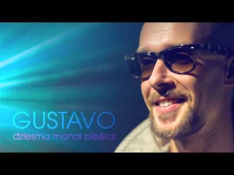 Gustavo - Dziesma Manai Pilsētai