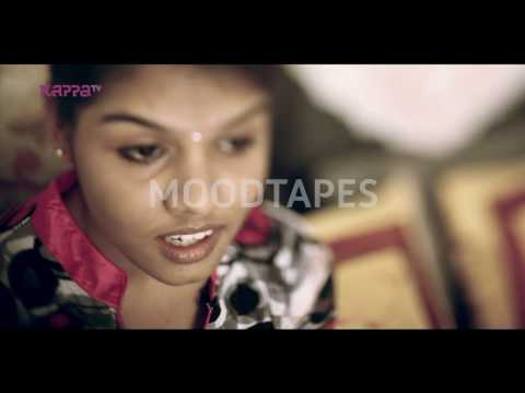 Kaarmukilin - Malavika Ravindran - Moodtapes - Kappa TV