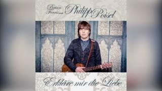 Philipp Poisel - Erkläre mir die Liebe (Brian Ferris Tropical Remix)