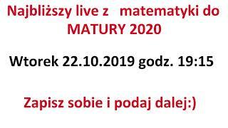 Akademia Matematyki Piotra Ciupaka - Live z matematyki 22.10.2019 - Na żywo