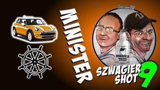 Minister - Szwagier SHOT 9