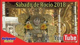 Sábado de Rocío 2018 (Hollywood Huelva)