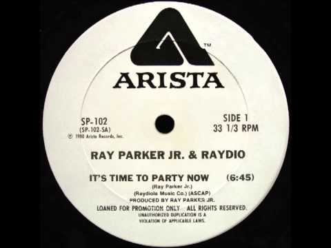 Ray Parker Jr & Raydio - It's Time To Party Now (Dj ''S'' Bootleg Extended Dance Re-Mix)