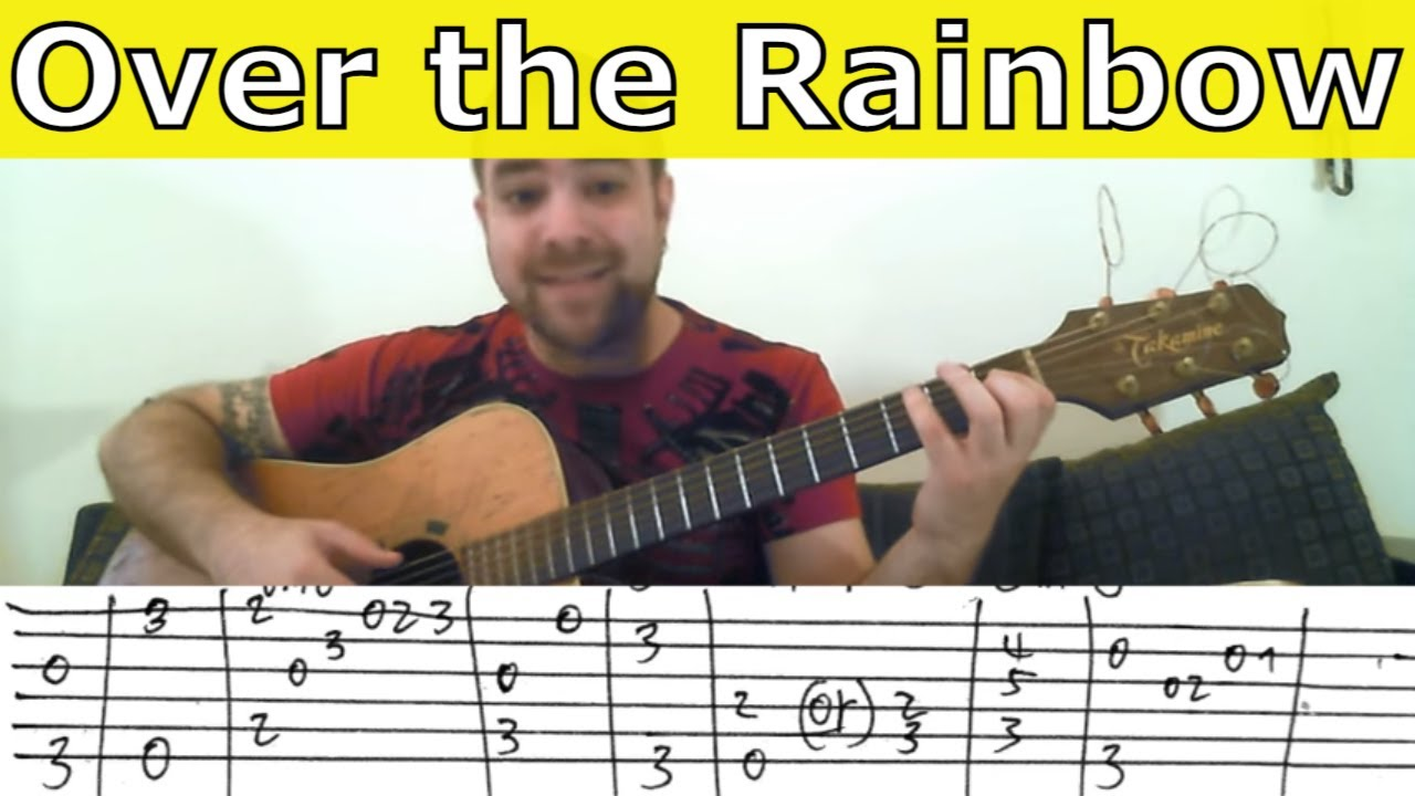 Tutorial Over The Rainbow Fingerstyle Guitar W Tab Youtube