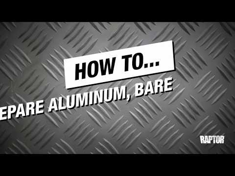 How to Prepare Aluminum, Bare Metal & Galvanized Steel for RAPTOR Protective Coating Application