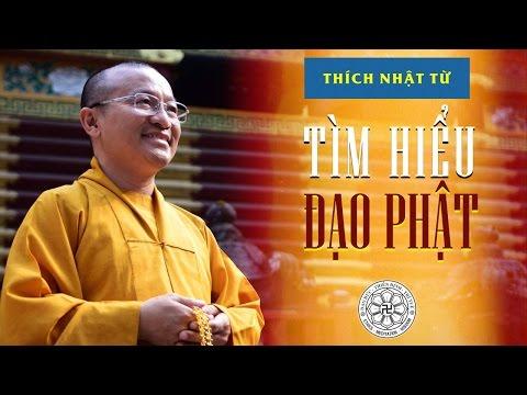 Tìm hiểu đạo Phật (26/05/2011)