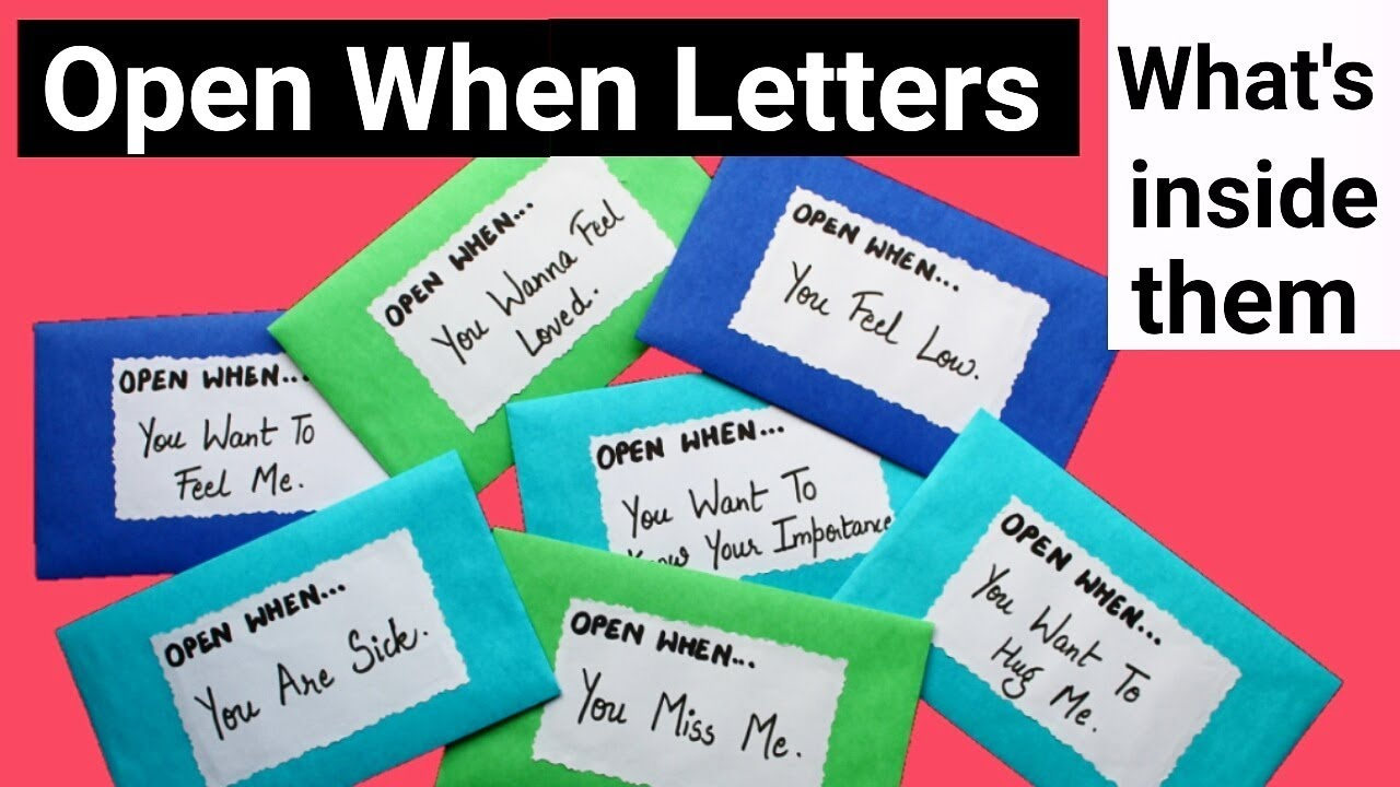 """What is inside these """"Open When Letters"""" 