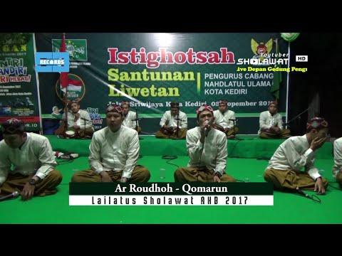 Ar Roudhoh (Qomarun) - Lailatus Sholawat AHB 2017