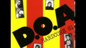 D.O.A. - Hardcore '81 (Full Album) 1981