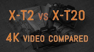 Fujifilm X-T2 vs X-T20 - 4K Video Comparison