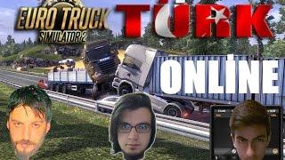 Euro Truck Simulator 2 Türkçe Multiplayer | Hepsini Taklaya Getirdim